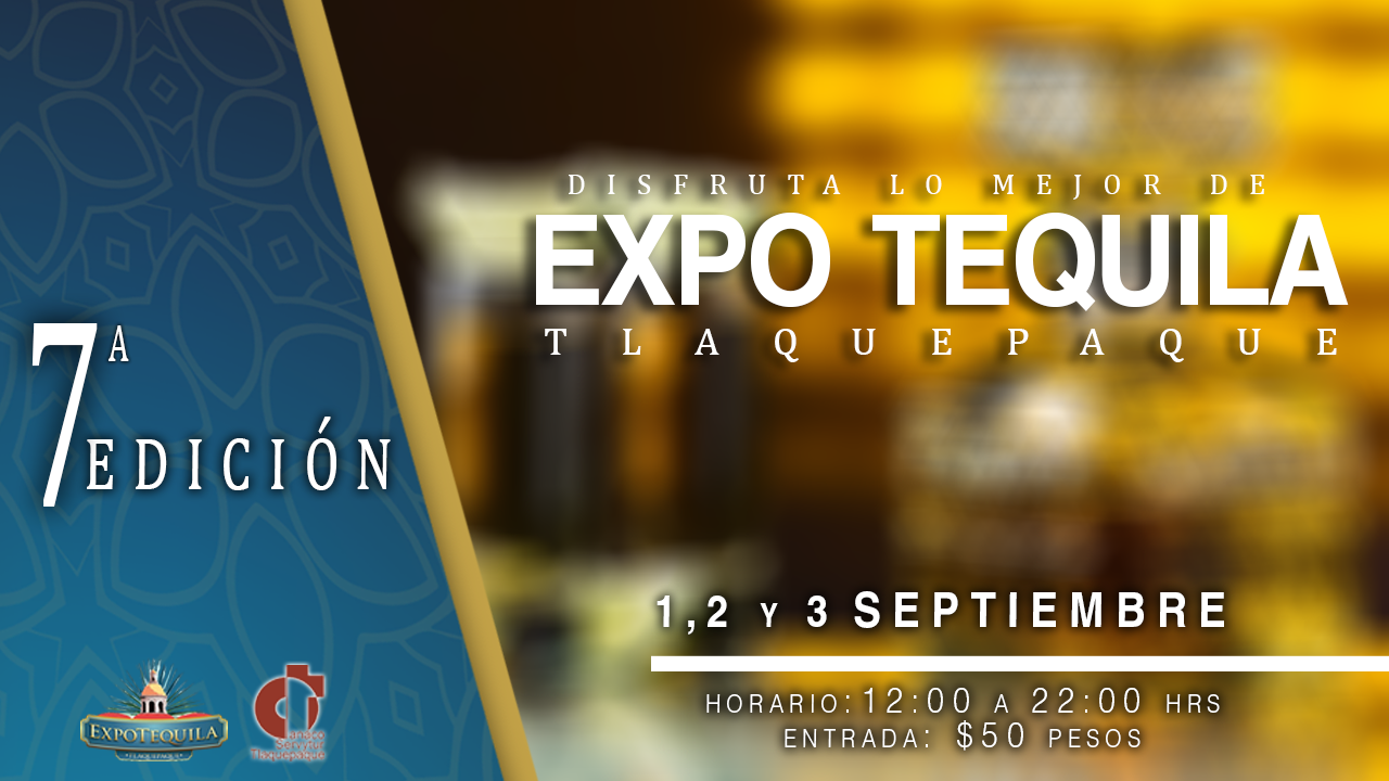 Expo Tequila Tlaquepaque